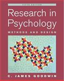 Research in Psychology : Methods and Design, Goodwin, C. James, 0471763837