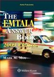 EMTALA Answer Book 2009, Moy, Mark M., 0735573832