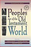 Peoples of the Old Testament World, Alfred J. Hoerth, Gerald L. Mattingly, 0801043832