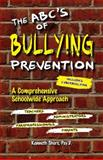 The ABC's of Bullying Prevention, Kenneth Shore, 1887943838