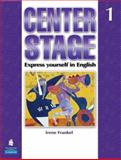 Center Stage 1 with Life Skills and Test Prep - Student Book Package, Warren, Theresa and Frankel, Irene, 0136133835