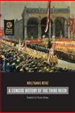 A Concise History of the Third Reich, Wolfgang Benz, 0520253833