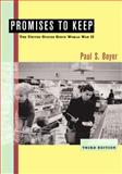 Promises to Keep : The United States since World War II, Boyer, Paul S., 061843383X