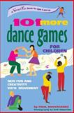 101 More Dance Games for Children, Paul Rooyackers, 0897933834