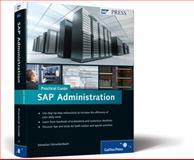 SAP Administration-Practical Guide, Schreckenbach, Sebastian, 1592293832
