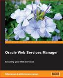 Oracle Web Services Manager, Lakshminarayanan, Sitaraman, 1847193838