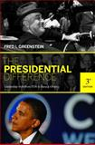 The Presidential Difference : Leadership Style from FDR to Barack Obama, Greenstein, Fred I., 0691143838