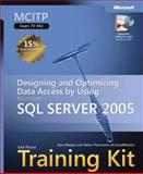 Designing and Optimizing Data Access by Using Microsoft SQL Server 2005 Kit : MCITP Exam 70-442, Morgan, Sara and Thernström, Tobias, 073562383X