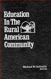Education in the Rural American Community 9780894643835