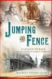 Jumping the Fence, Maureen Esnard Gilmer, 1462113834