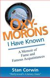 Oxymorons I Have Known, Stan Corwin, 1463723830