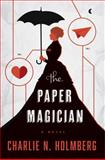 The Paper Magician, Charlie N. Holmberg, 1477823832