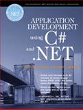Application Development Using C# and .NET, Oberg, Robert and Stiefel, Michael, 013093383X