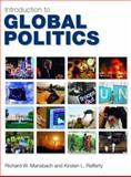 Introduction to Global Politics, Mansbach, Richard W. and Rafferty, Kirsten L., 0415773830