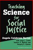 Teaching Science for Social Justice, Barton, Angela Calabrese, 0807743836