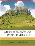 Measurements of Twins, Issues 1-8, Edward Lee Thorndike, 1147903832