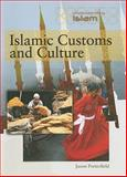 Islamic Customs and Culture, Jason Porterfield, 1435853830
