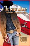 The Purse Bearer, Joe Holley, 1609403835