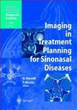Imaging in Treatment Planning for Sinonasal Diseases, Maroldi, R. and Nicolai, P., 3540423834