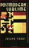 Postmodern Sublime, Joseph Tabbi, 0801483832
