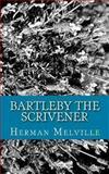 Bartleby the Scrivener, Herman Melville, 1492723835