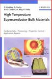 High Temperature Superconductor Bulk Materials : Fundamentals - Processing - Properties Control - Application Aspects, Krabbes, Gernot and Palka, Ryszard, 3527403833