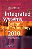 Integrated Systems, Design and Technology 2010 : Knowledge Transfer in New Technologies, , 3642173837