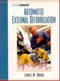 Automated External Defibrillation, Drake, James M., 0130843830