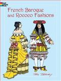 French Baroque and Rococo Fashions, Tom Tierney, 0486423832