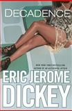 Decadence, Eric Jerome Dickey, 0525953833