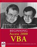 Beginning Access 2000 VBA, Robert Smith and Dave Sussman, 0764543830
