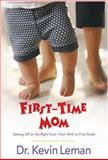 First-Time Mom, Kevin Leman, 0842373837
