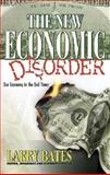 The New Economic Disorder, Larry Bates, 0884193837