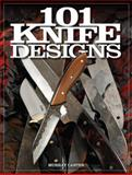 101 Knife Designs, Murray Carter, 1440233837