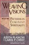 Weaving the Visions, Judith Plaskow, 0060613831