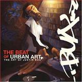 The Beat of Urban Art, Justin Bua, 0061153834