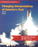 Changing Interpretations of America's Past, Jim R. McClellan, 0072283831