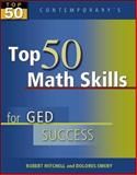 Top 50 Math Skills for GED Success, Mitchell, Robert (Bob), 0072973838
