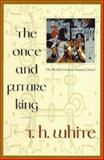 The Once and Future King, T. H. White, 0441003834