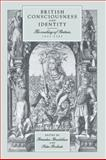 British Consciousness and Identity : The Making of Britain, 1533-1707, , 0521433835
