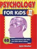 Psychology for Kids II, Jonni Kincher, 0915793830