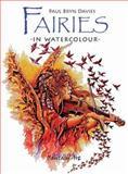 Fairies in Watercolour, Paul Bryn Davies, 1844483835