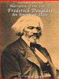 Narrative of the Life of Frederick Douglass Common Core Aligned Literature Guide, Tracy, Trinity, 1938913833