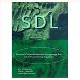 SDL : Formal Object-Oriented Language for Communicating Systems, Ellsberger, Jan, 0136213847