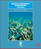 Biological Oceanography : An Introduction, Lalli, Carol M. and Parsons, Timothy R., 0750633840