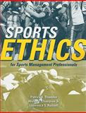 Sports Ethics for Sports Management Professionals, Champion, Walter T., Jr. and Ruddell, Lawrence S., 0763743844