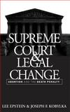 The Supreme Court and Legal Change, Lee Epstein and Joseph F. Kobylka, 0807843849