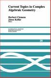 Current Topics in Complex Algebraic Geometry, , 1107403847