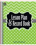 Lime Chevrons Nd Dots Lesson Plan and Record Book, Teacher Created Resources Staff, 1420623842