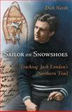 Sailor on Snowshoes, Dick North, 1550173847
